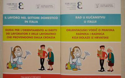 Lotta al sommerso nel settore domestico del Friuli Venezia Giulia: una guida bilingue per aiutare i lavoratori e le lavoratrici che provengono dalla Croazia a emergere dal nero